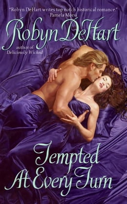 Book Tempted at Every Turn by Robyn DeHart