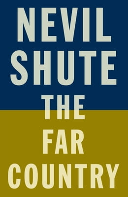 Book The Far Country by Nevil Shute