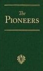 The Pioneers; a Tale of the Western Wilderness by R.M. Ballantyne