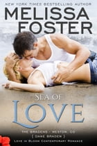 Sea of Love (Love in Bloom: The Bradens) by Melissa Foster