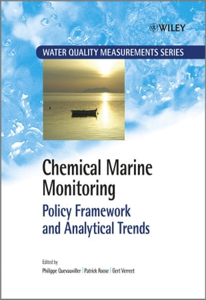 Chemical Marine Monitoring: Policy Framework and Analytical Trends by Patrick Roose