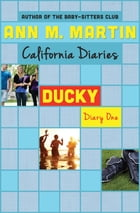 Ducky: Diary One by Ann M. Martin