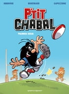 P'tit Chabal - Tome 01: Premier essai by Michel Rodrigue