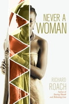 Never a Woman Cover Image