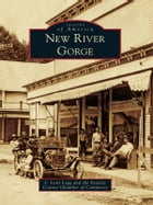 New River Gorge by J. Scott Legg