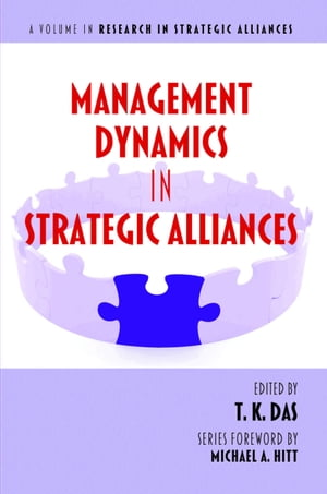Management Dynamics in Strategic Alliances