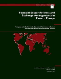 Financial Sector Reforms and Exchange Arrangements in Eastern Europe