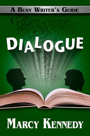 Dialogue A Busy Writer's Guide