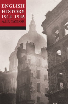 Book English History 1914-1945 by A. J. P. Taylor