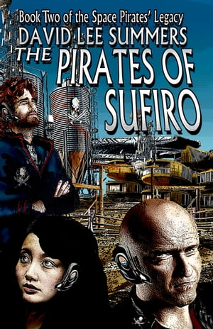The Pirates of Sufiro by David Lee Summers