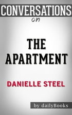 Conversations on The Apartment: A Novel By Danielle Steel by dailyBooks
