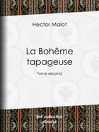 La Bohême tapageuse: Tome second by Hector Malot