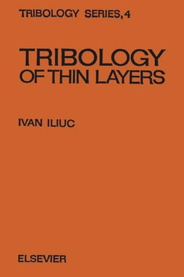 Book Tribology of Thin Layers by Iliuc, I.