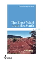 The Black Wind from the South by Catherine Legeay Jeulin