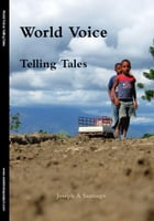 World Voice - Telling Tales by Joseph Santiago