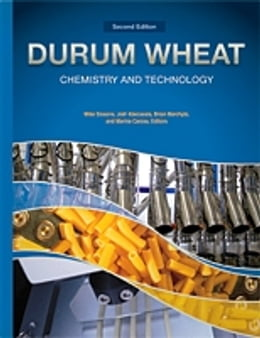 Book Durum Wheat Chemistry and Technology by Michael Sissons