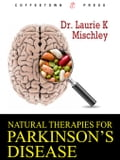 Natural Therapies for Parkinson's Disease a74efb06-4f41-4bfd-b1be-148c0329916c