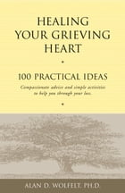 Healing Your Grieving Heart Cover Image