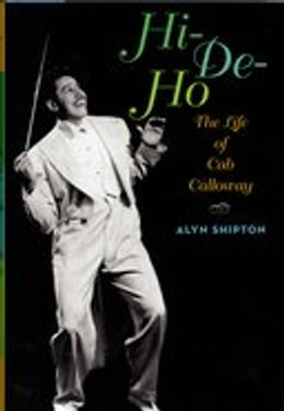 Book Hi-de-ho:The Life of Cab Calloway: The Life of Cab Calloway by Alyn Shipton