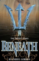 Beneath by Cheryl Gordon