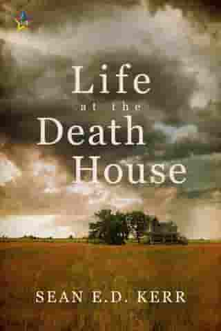 Life at the Death House