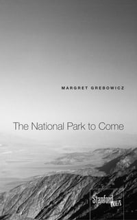 The National Park to Come
