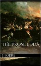 The Prose Edda by Snorre