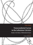Transcendental Curves in the Leibnizian Calculus by Viktor Blasjo