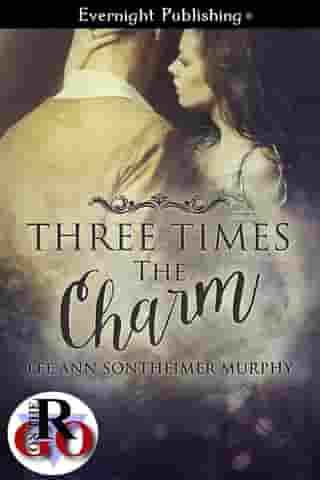Three Times the Charm by Lee Ann Sontheimer Murphy