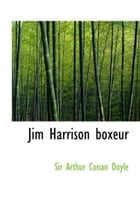Jim Harrison, Boxeur by Arthur Conan Doyle