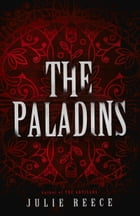 The Paladins by Julie Reece