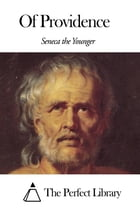 Of Providence by Seneca the Younger