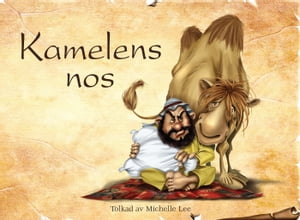 Kamelens nos by Michelle Lee