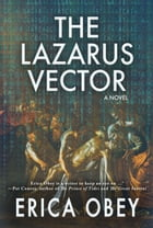 The Lazarus Vector by Erica Obey
