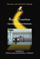 Royal Tourism: Excursions around Monarchy