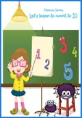 Let`s learn to count to 10 with the spider friends 96c977be-ac51-469d-8be4-baa7788d4beb