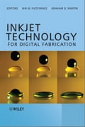 Inkjet Technology for Digital Fabrication Deal