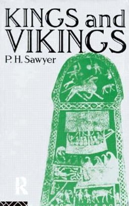 Book Kings and Vikings by Sawyer, P. H.