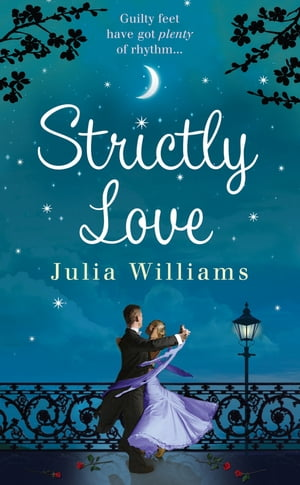 Strictly Love by Julia Williams