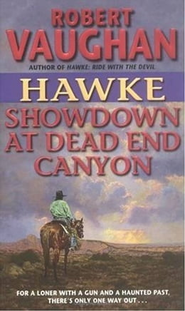 Book Hawke: Showdown at Dead End Canyon by Robert Vaughan