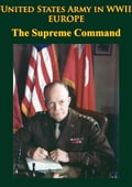 United States Army in WWII - Europe - the Supreme Command