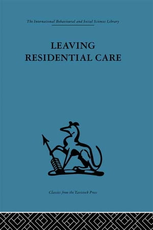 Leaving Residential Care