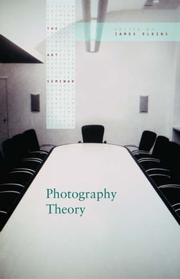 Book Photography Theory by James Elkins