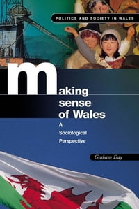 Making Sense of Wales: A Sociological Perspective