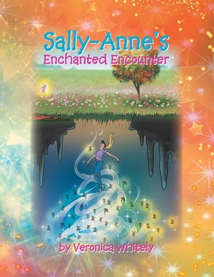 Sally-Anne's Enchanted Encounter
