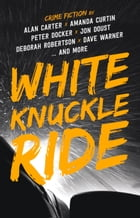White Knuckle Ride by Alan Carter