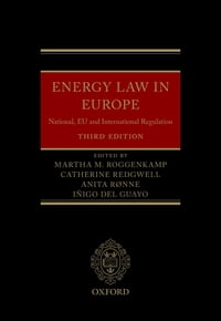 Energy Law in Europe: National, EU and International Regulation