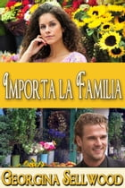 Importa la Familia by Georgina Sellwood