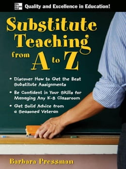Book Substitute Teaching from A to Z by Pressman, Barbara