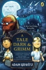 A Tale Dark and Grimm Cover Image